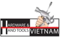 越南五金工具展VIETNAM HARDWARE&HAND TOOLS